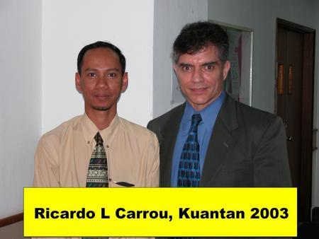 Ricardo carrou  kuantan  2003l cv