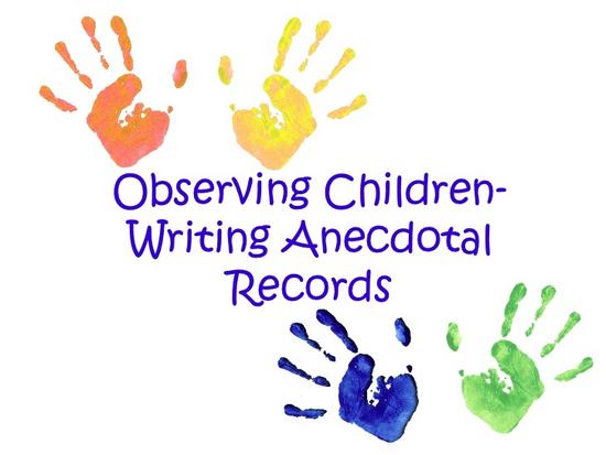 Observing children and writing anecdotal records 1 728 thumb