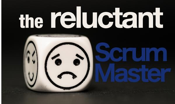 Reluctant scrummaster perspective cv