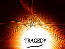 Tragedy cv