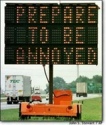 Prepare to be annoyed sign cv