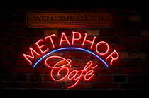 Welcome to the metaphor cafe cv