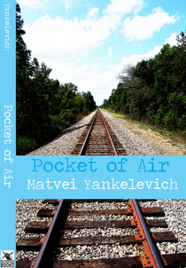 Matvei yankelevich pocket of air cv