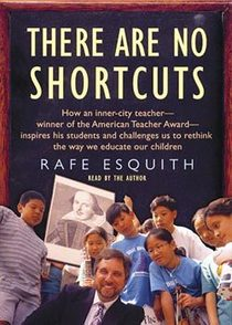 There are no shortcuts rafe esquith cv