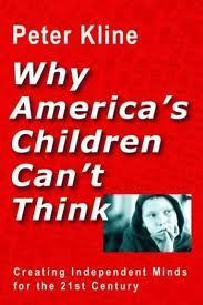Why americas children cant think  peter kline cv