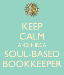 Keep calm and hire a soul based bookkeeper cv