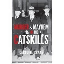 Murder mayhem in catskills cv