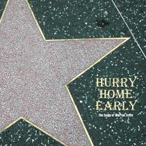 Hurry home early cv