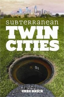 Subterranean Twincities